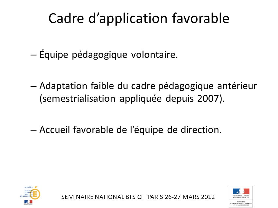 Cadre d'application favorable