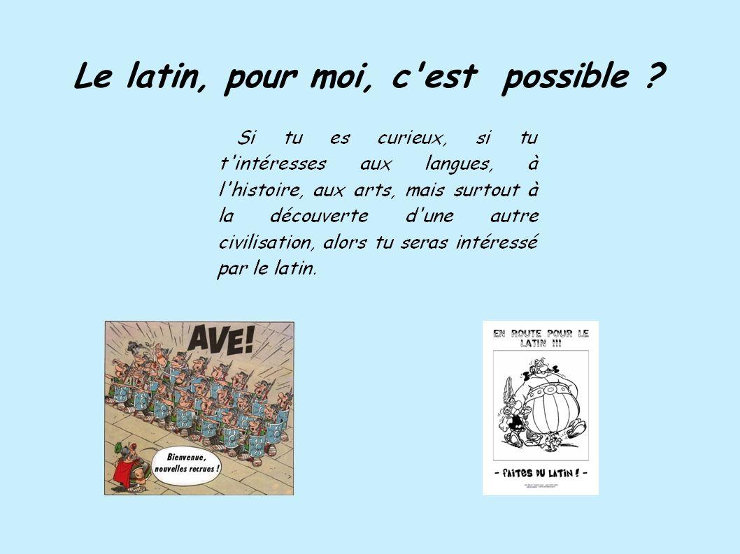 Le latin, pour moi, c est possible