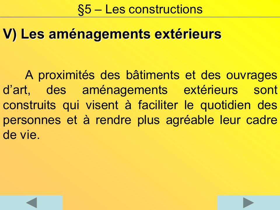 V) Les aménagements extérieurs