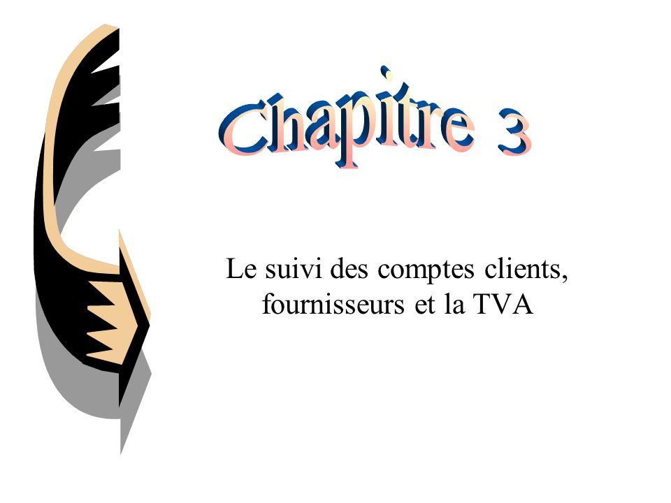 Le suivi des comptes clients, fournisseurs et la TVA