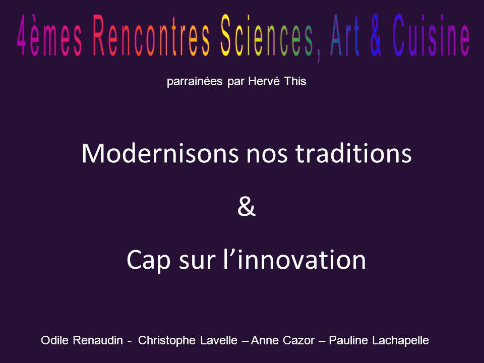 Modernisons nos traditions & Cap sur l'innovation