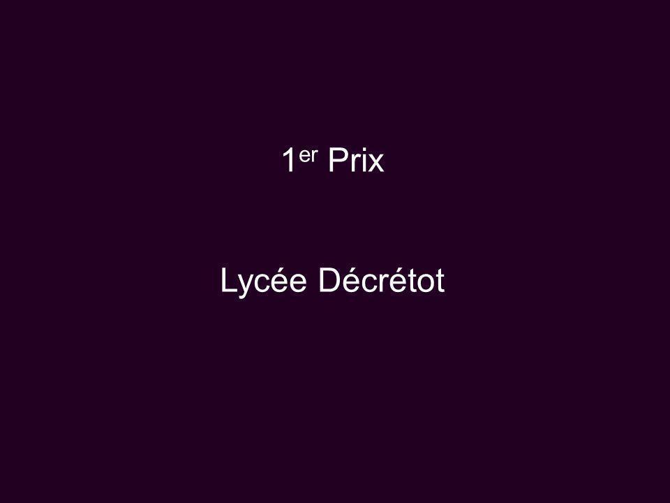 1er Prix Lycée Décrétot