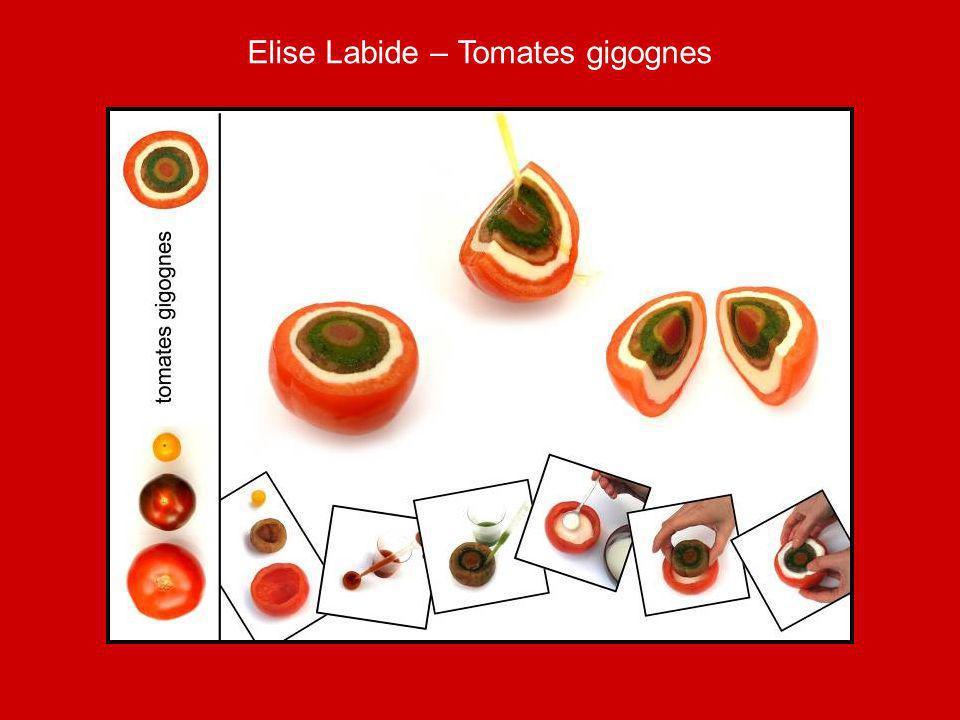 Elise Labide – Tomates gigognes