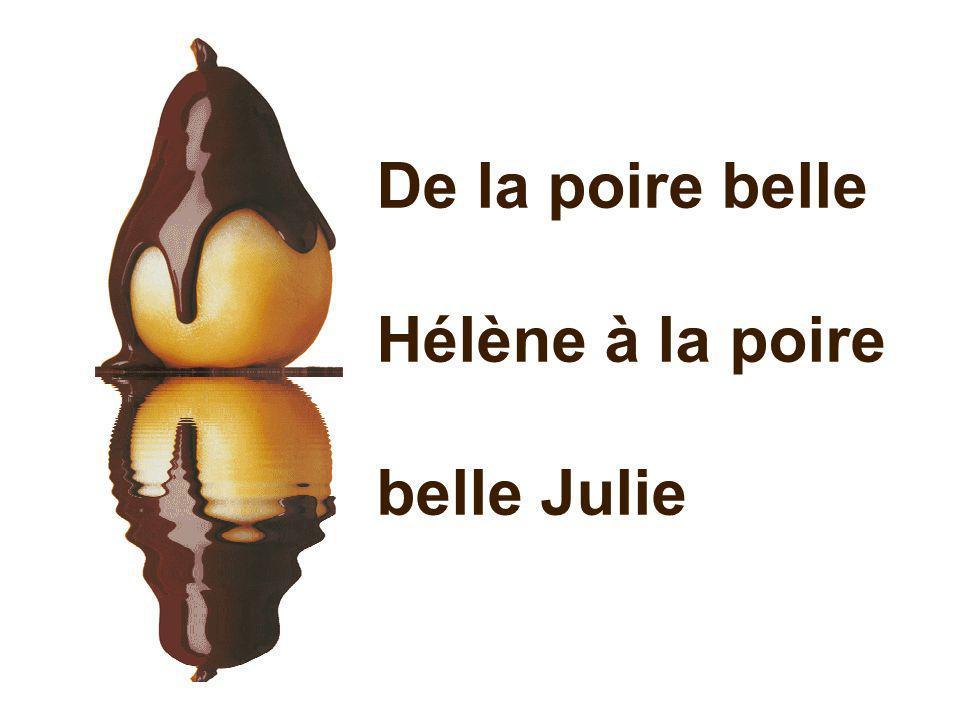 De la poire belle Hélène à la poire belle Julie