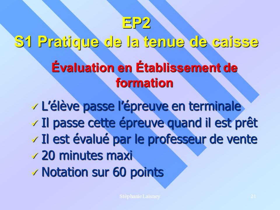 EP2 S1 Pratique de la tenue de caisse