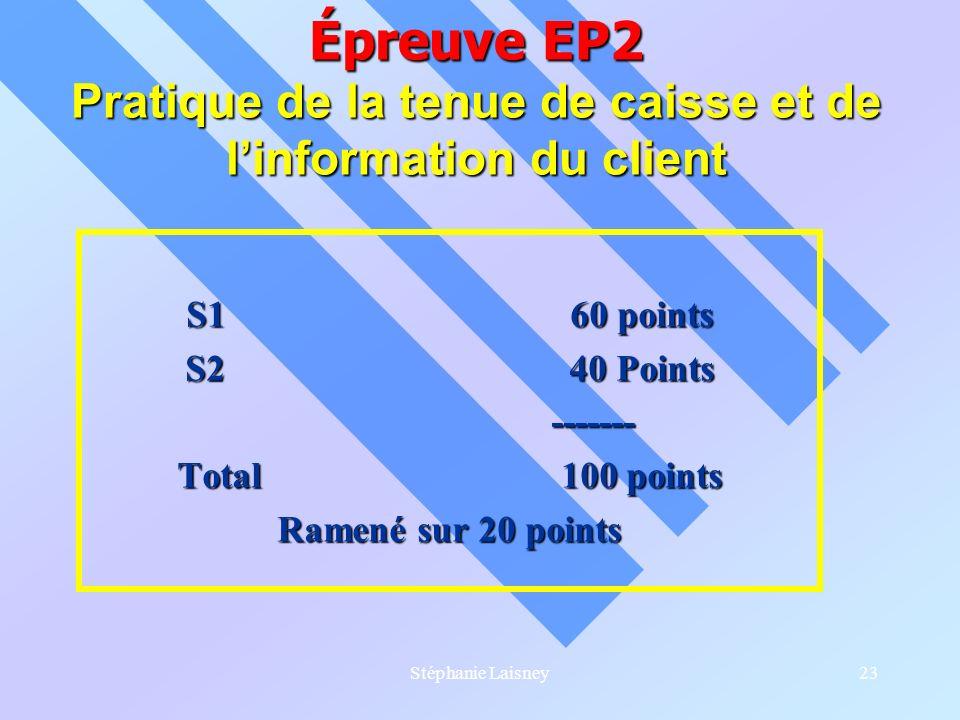 Épreuve EP2 Pratique de la tenue de caisse et de l'information du client