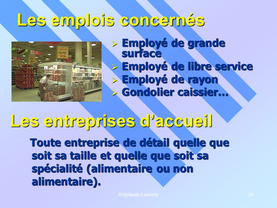 Les entreprises d'accueil