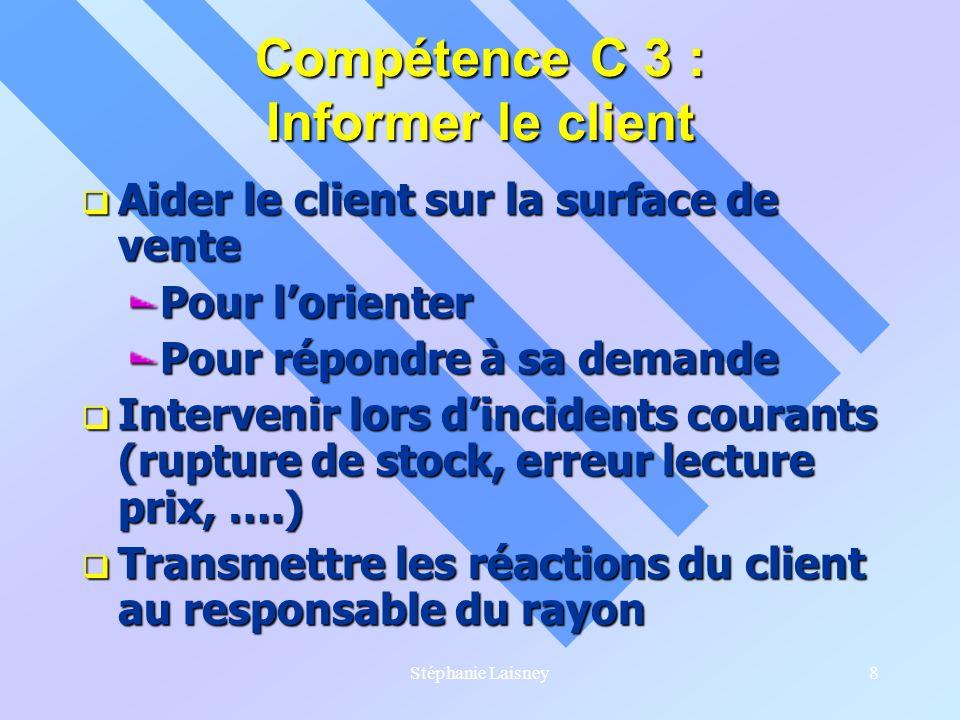 Compétence C 3 : Informer le client