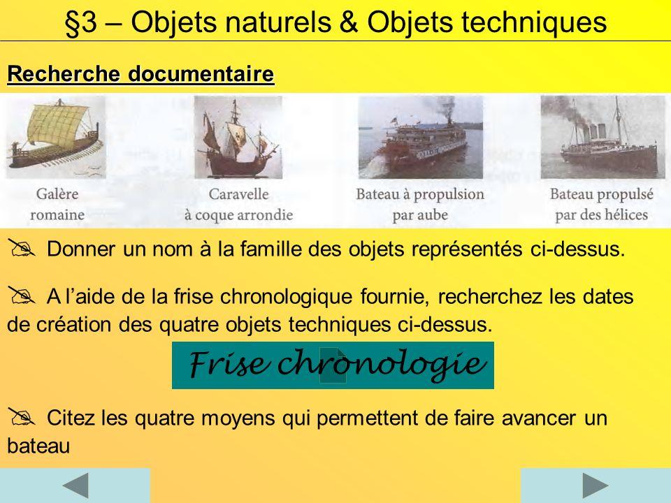 §3 – Objets naturels & Objets techniques