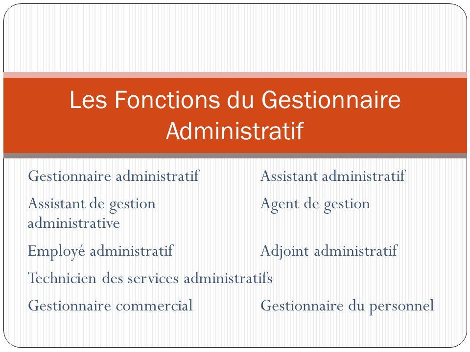 Les Fonctions du Gestionnaire Administratif