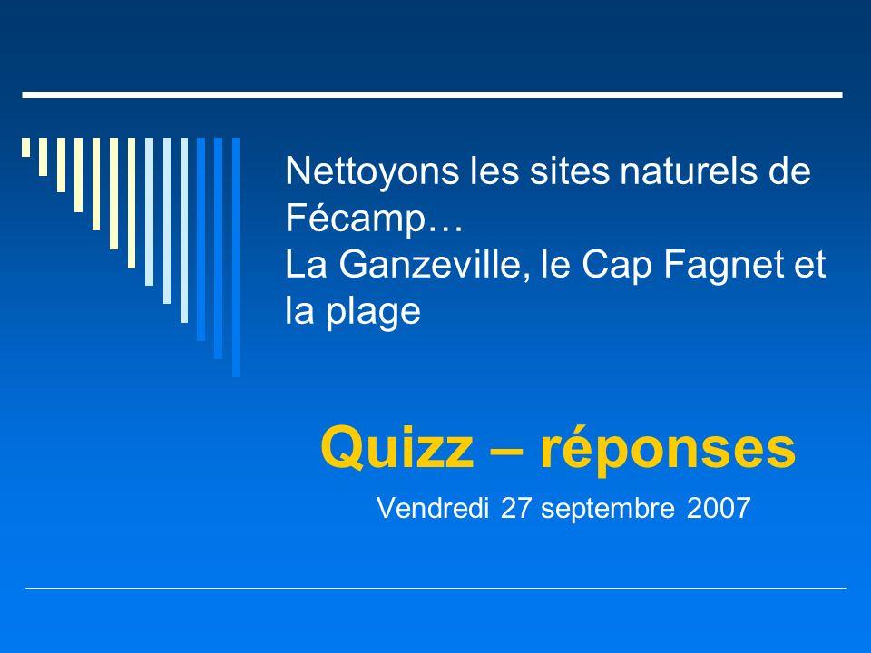 Quizz – réponses Vendredi 27 septembre 2007