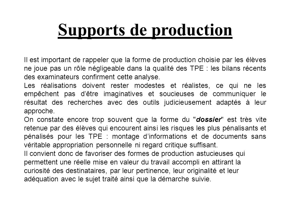 Supports de production