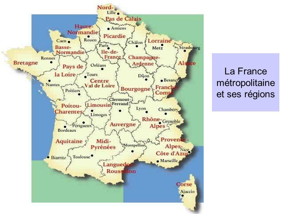 La France métropolitaine et ses régions
