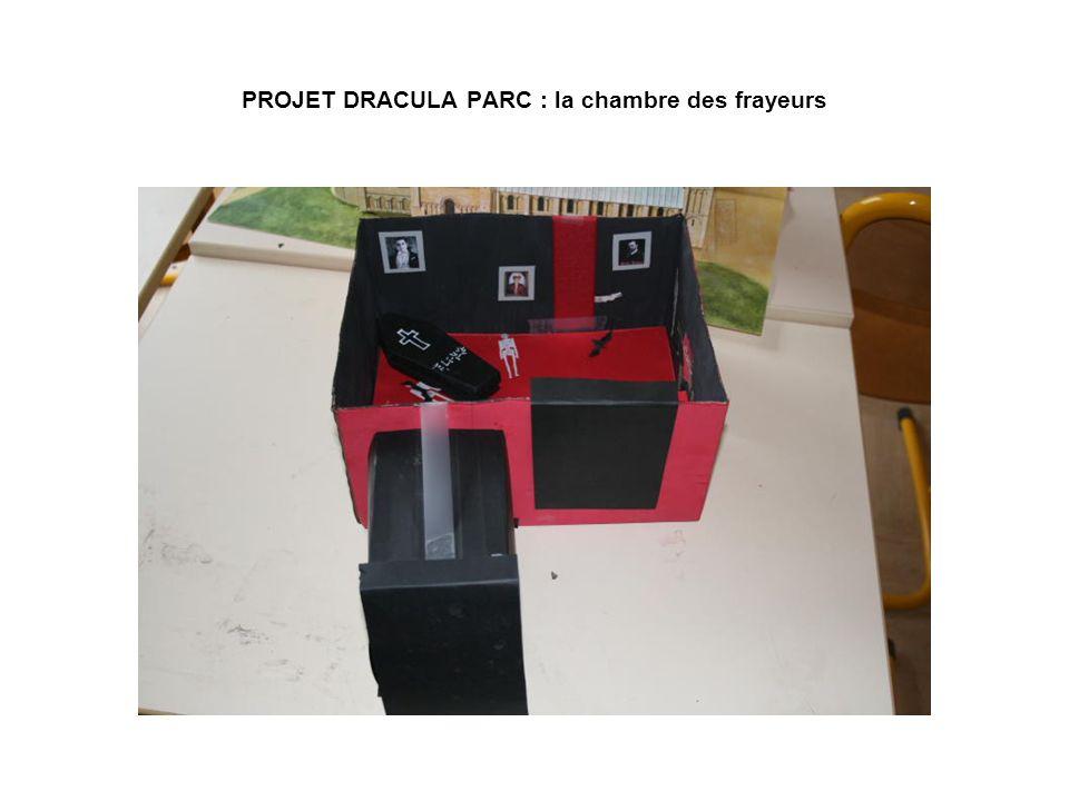 PROJET DRACULA PARC : la chambre des frayeurs