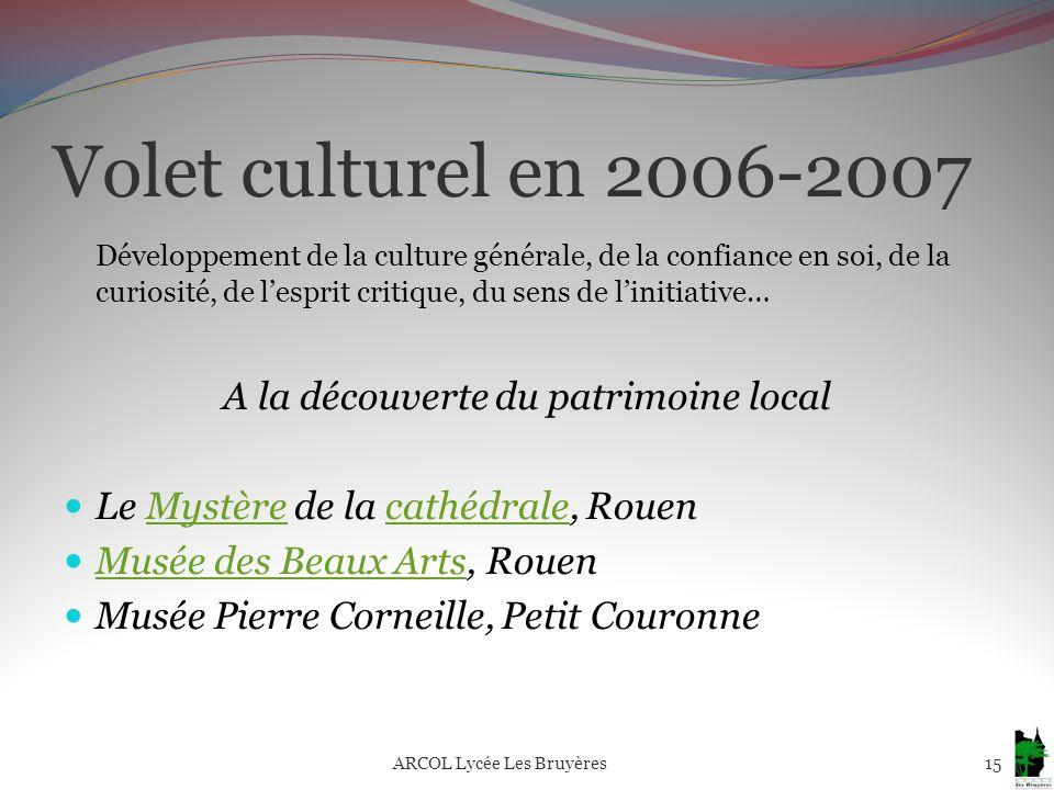 Volet culturel en 2006-2007