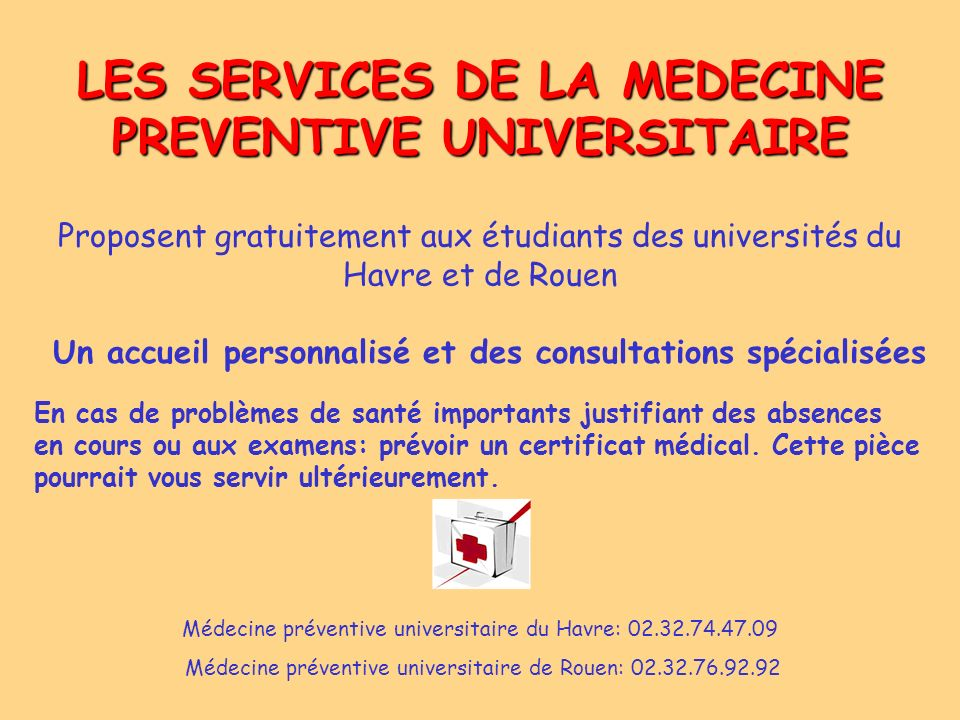 LES SERVICES DE LA MEDECINE PREVENTIVE UNIVERSITAIRE