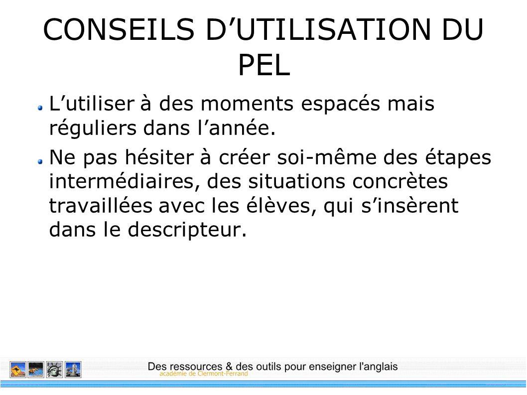 CONSEILS D'UTILISATION DU PEL