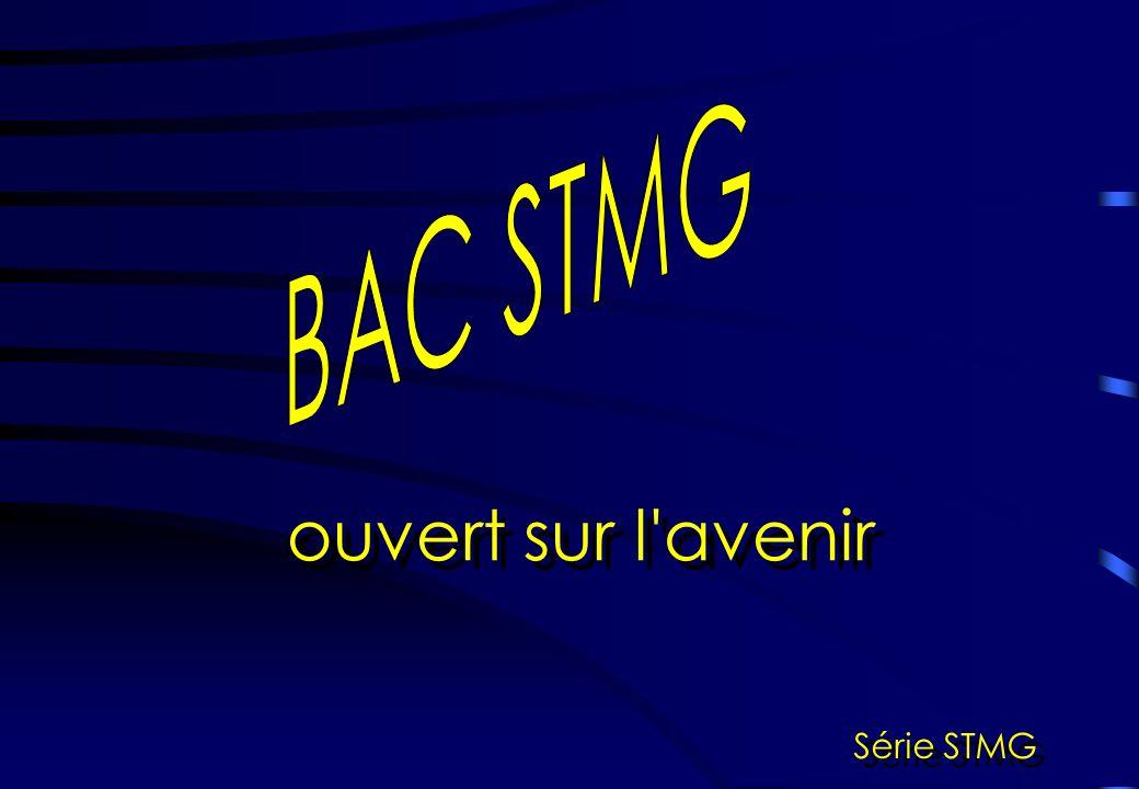 ouvert sur l avenir BAC STMG Série STMG