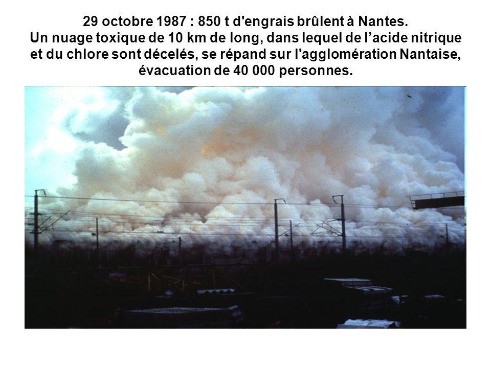 29 octobre 1987 : 850 t d engrais brûlent à Nantes