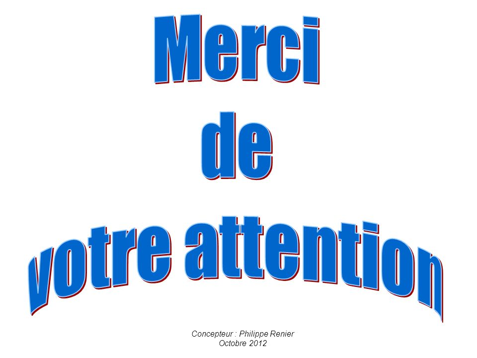 Concepteur : Philippe Renier