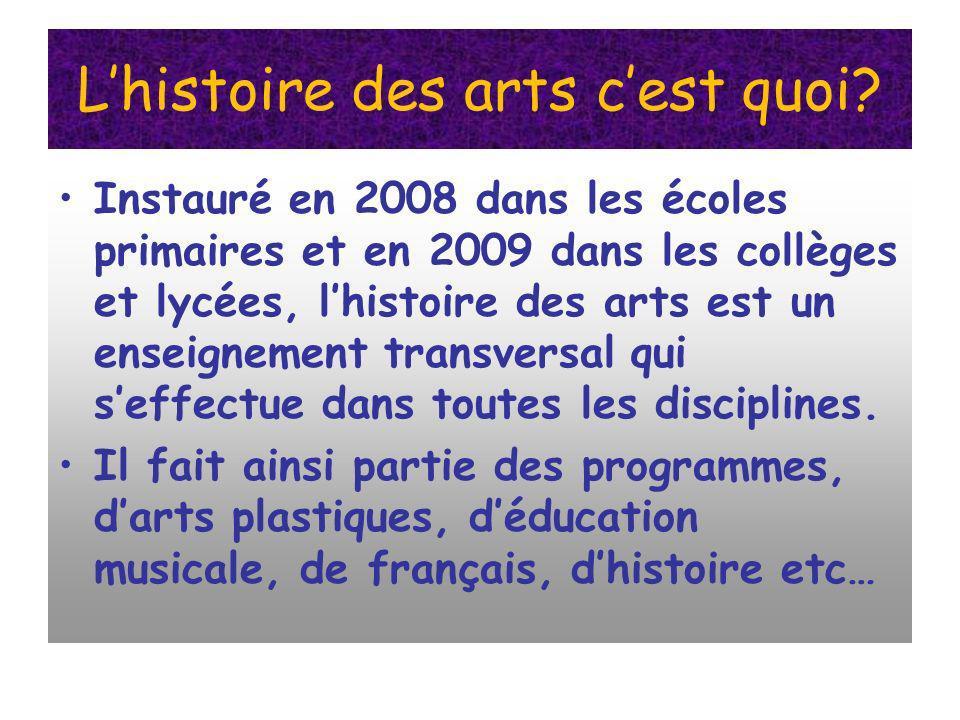 L'histoire des arts c'est quoi