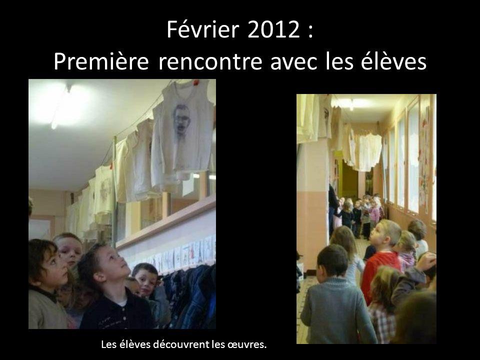 Février 2012 : Première rencontre avec les élèves