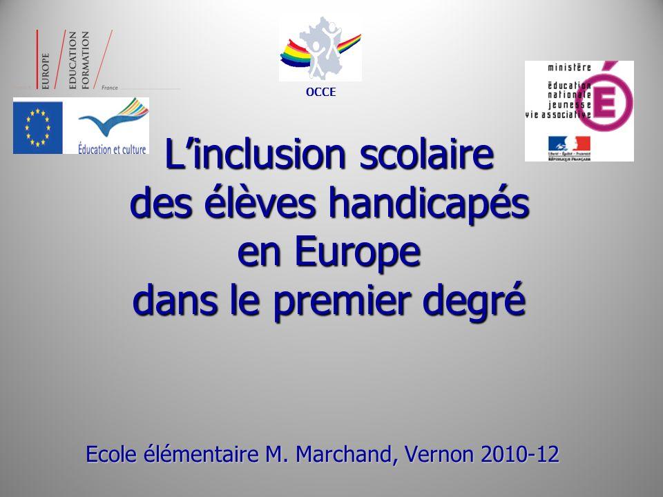 OCCEL'inclusion scolaire des élèves handicapés en Europe dans le premier degré.