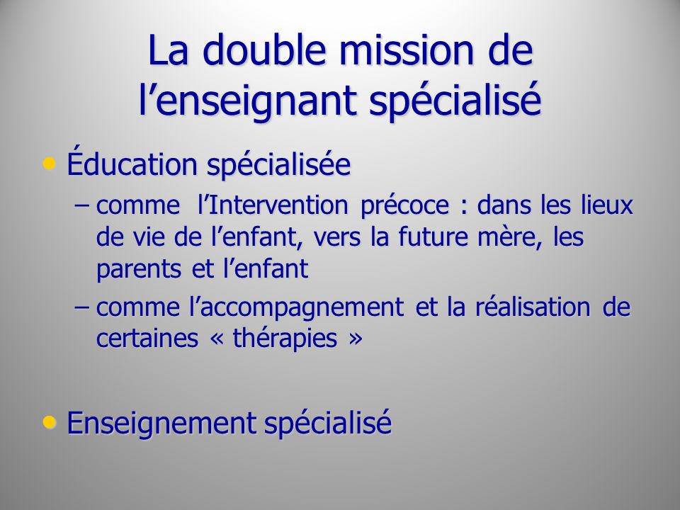 La double mission de l'enseignant spécialisé