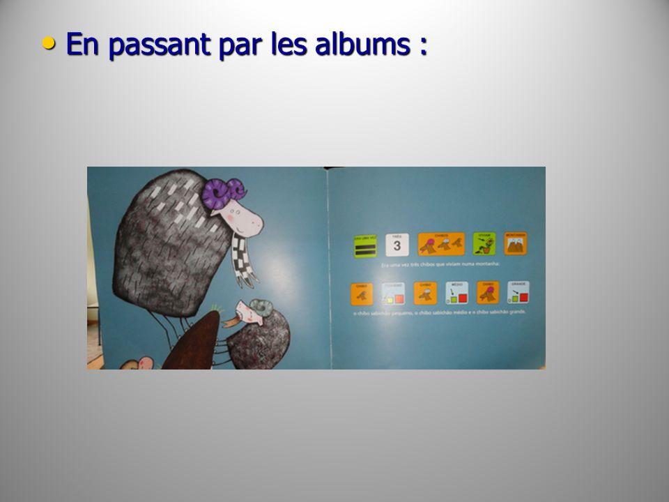 En passant par les albums :