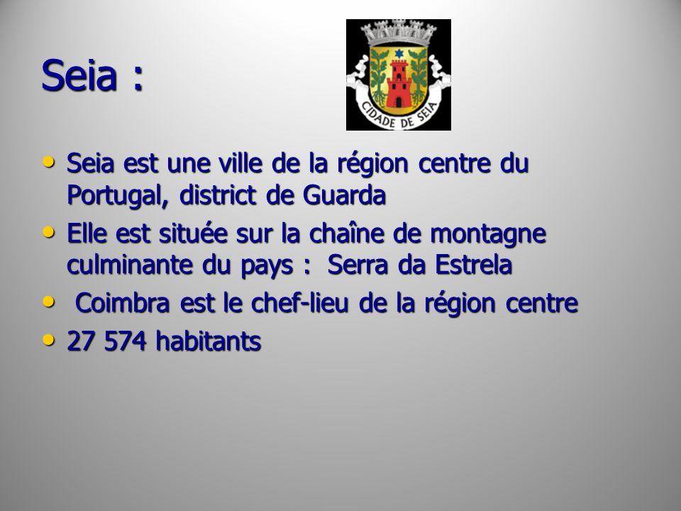 Seia :Seia est une ville de la région centre du Portugal, district de Guarda.