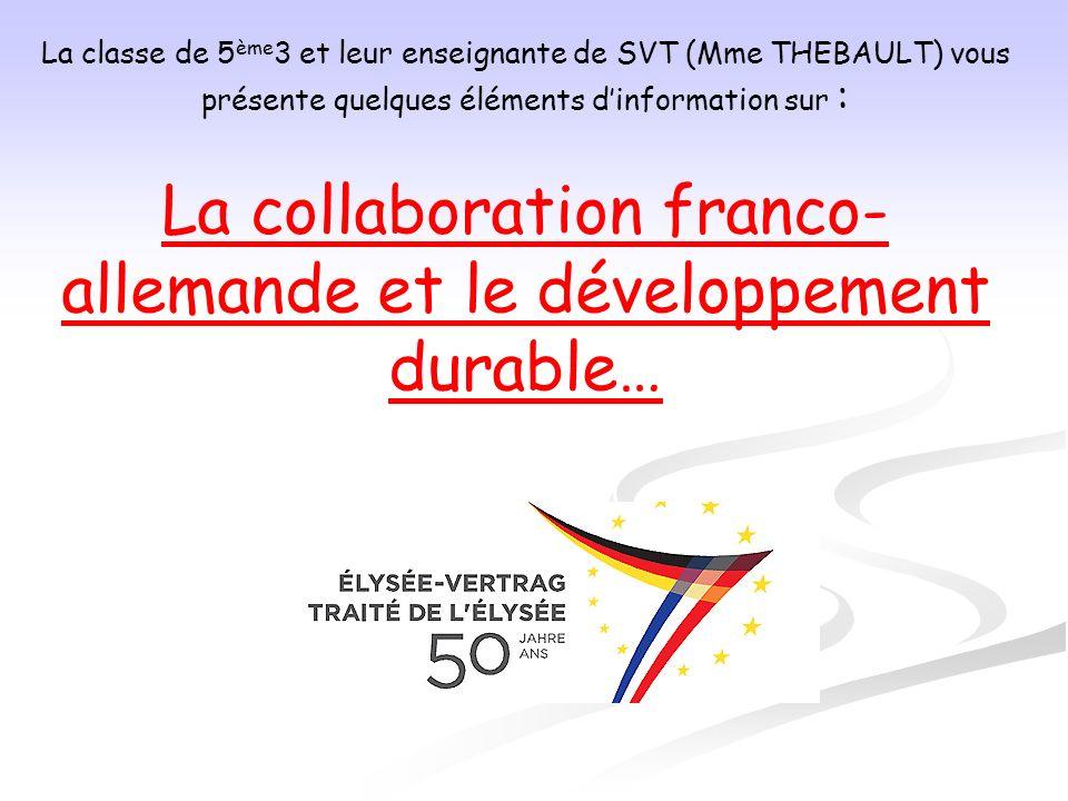 La collaboration franco-allemande et le développement durable…