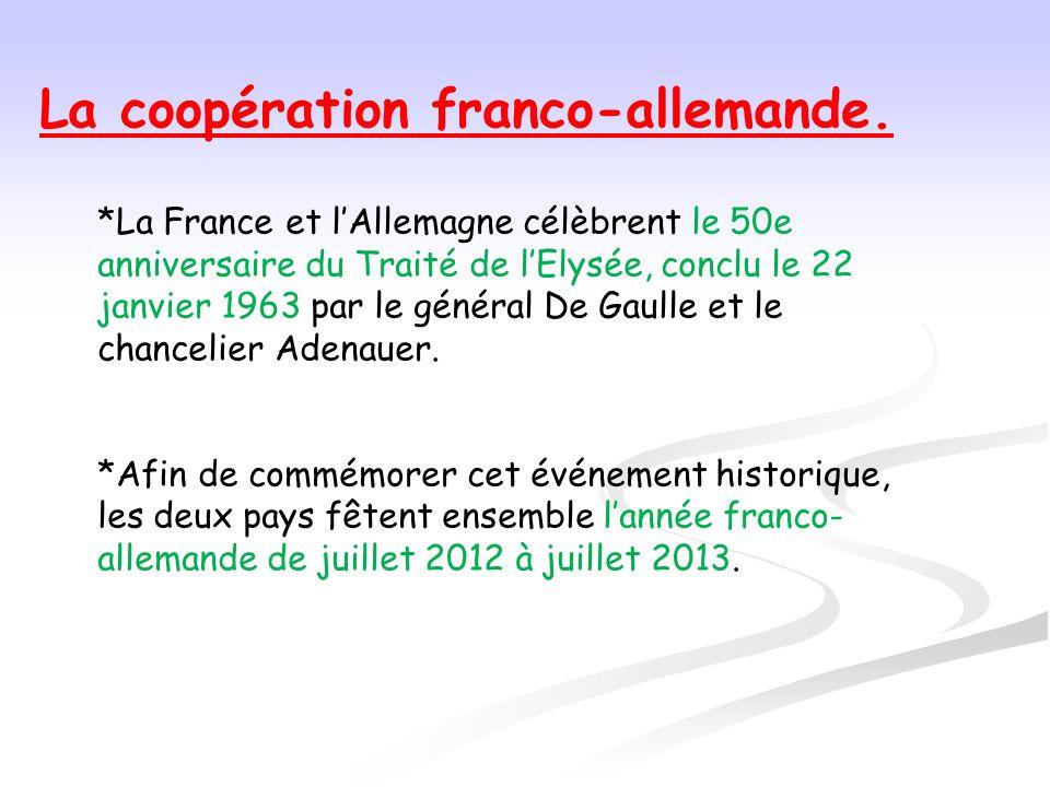 La coopération franco-allemande.