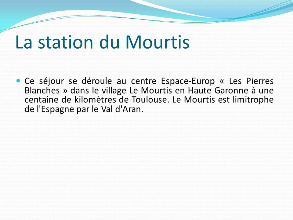 La station du Mourtis