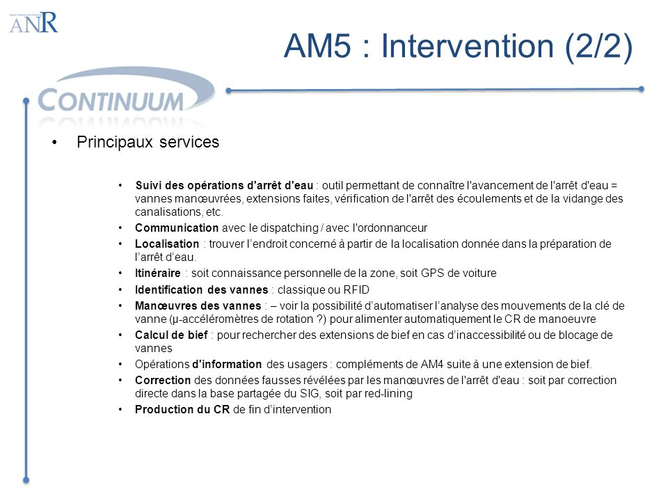 AM5 : Intervention (2/2) Principaux services