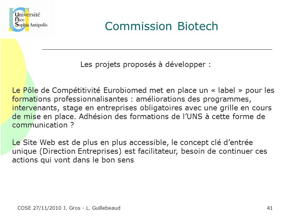 Les projets proposés à développer :