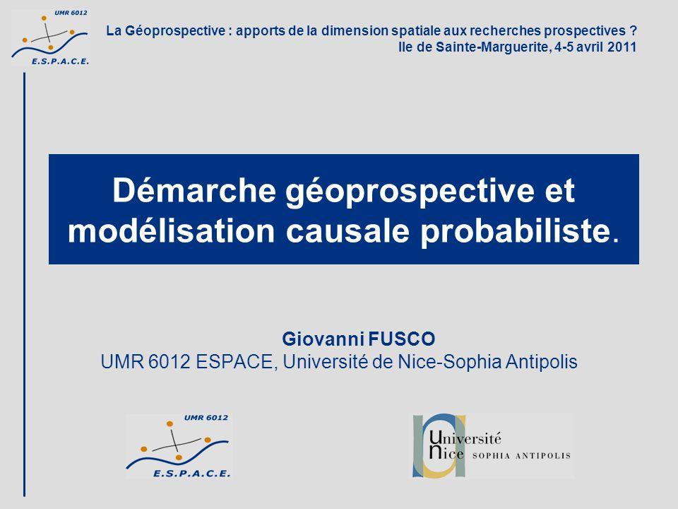 Démarche géoprospective et modélisation causale probabiliste.