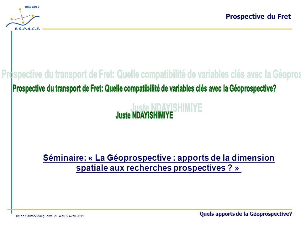 Prospective du Fret Prospective du transport de Fret: Quelle compatibilité de variables clés avec la Géoprospective