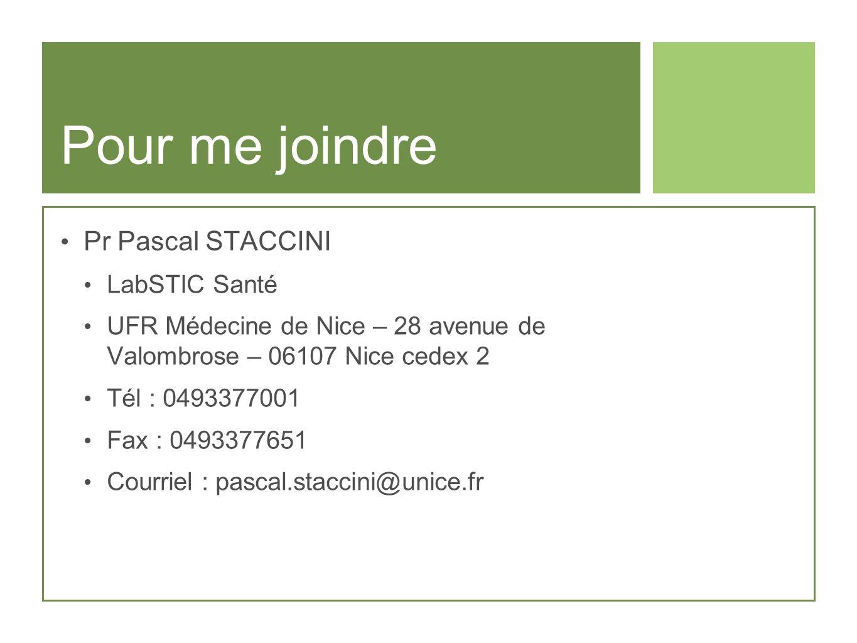 Pour me joindre Pr Pascal STACCINI LabSTIC Santé