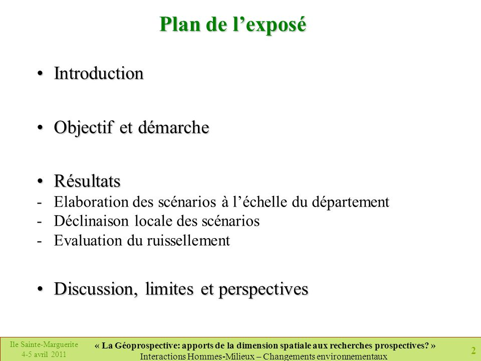 Plan de l'exposé Introduction Objectif et démarche Résultats