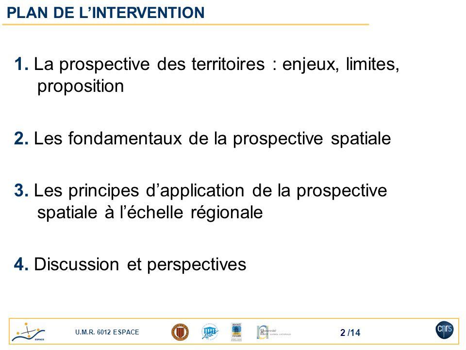 1. La prospective des territoires : enjeux, limites, proposition