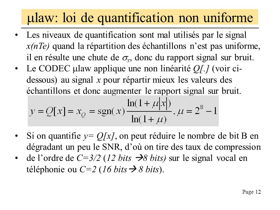 mlaw: loi de quantification non uniforme