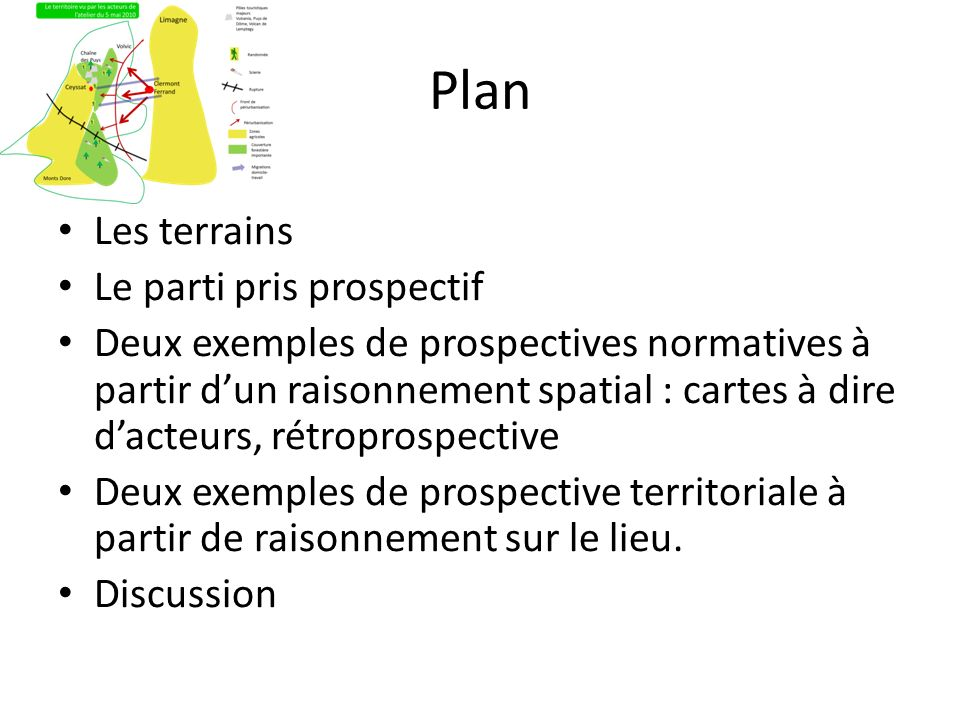 Plan Les terrains Le parti pris prospectif