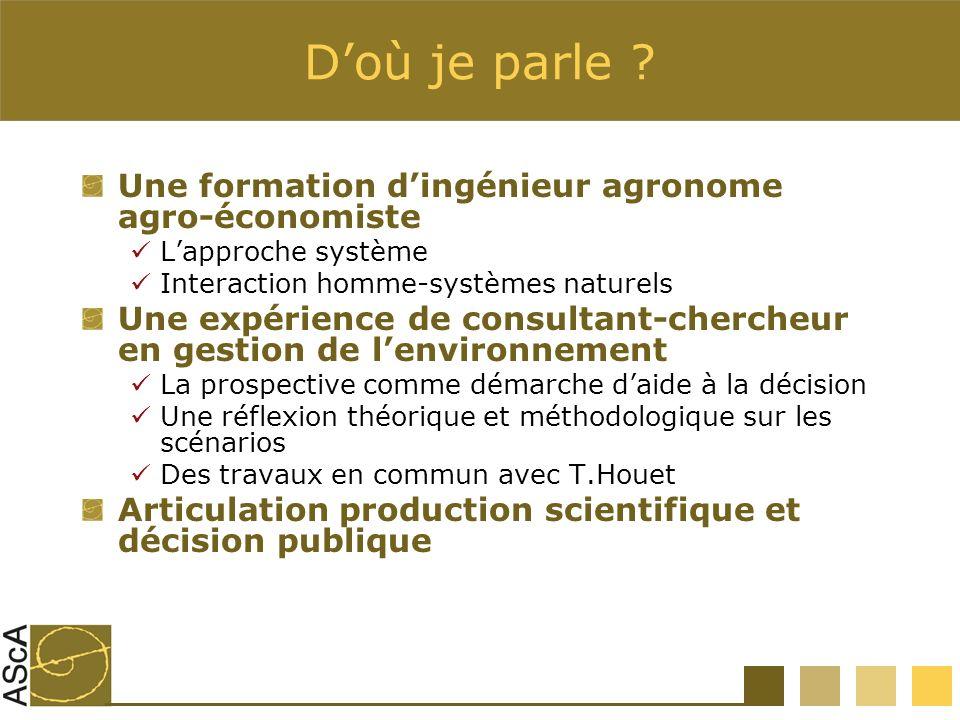 D'où je parle Une formation d'ingénieur agronome agro-économiste