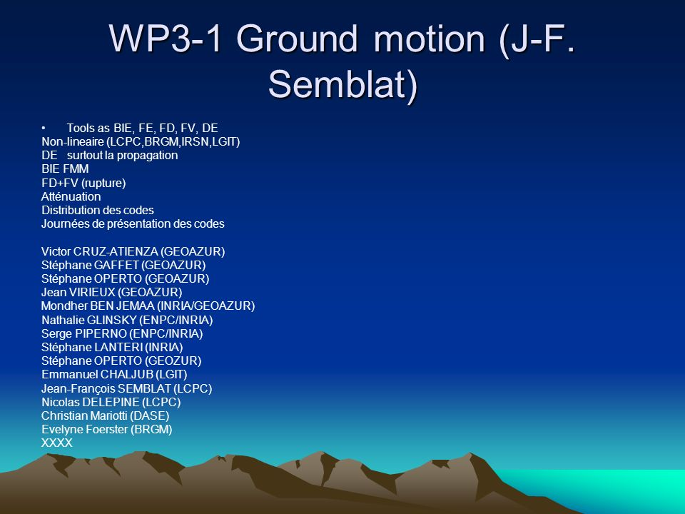 WP3-1 Ground motion (J-F. Semblat)
