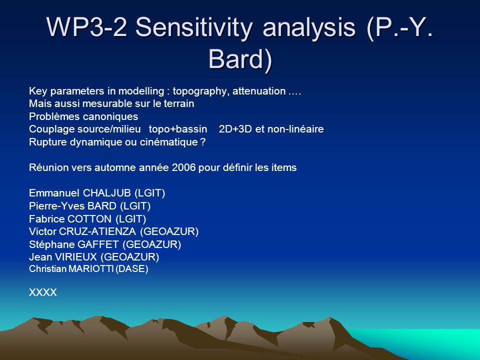 WP3-2 Sensitivity analysis (P.-Y. Bard)