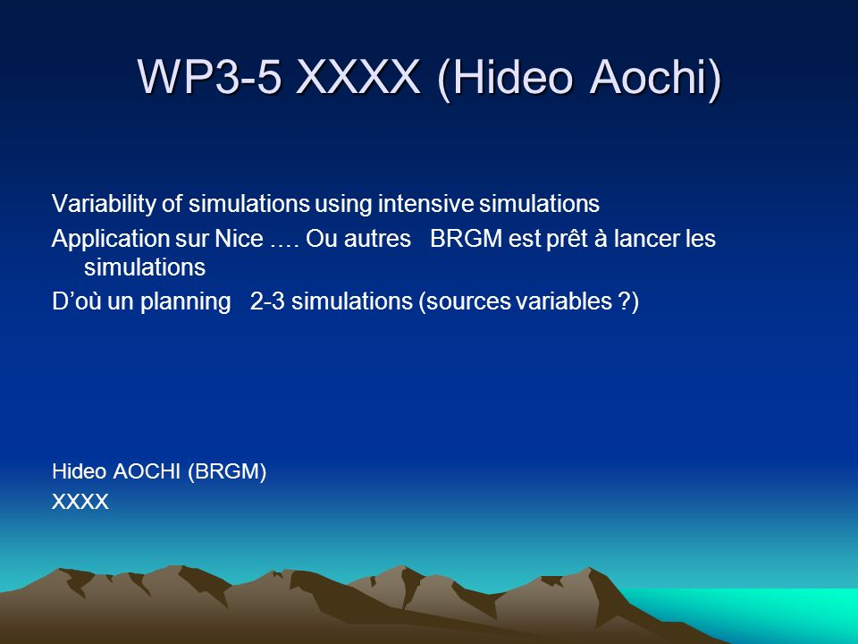 WP3-5 XXXX (Hideo Aochi) Variability of simulations using intensive simulations.