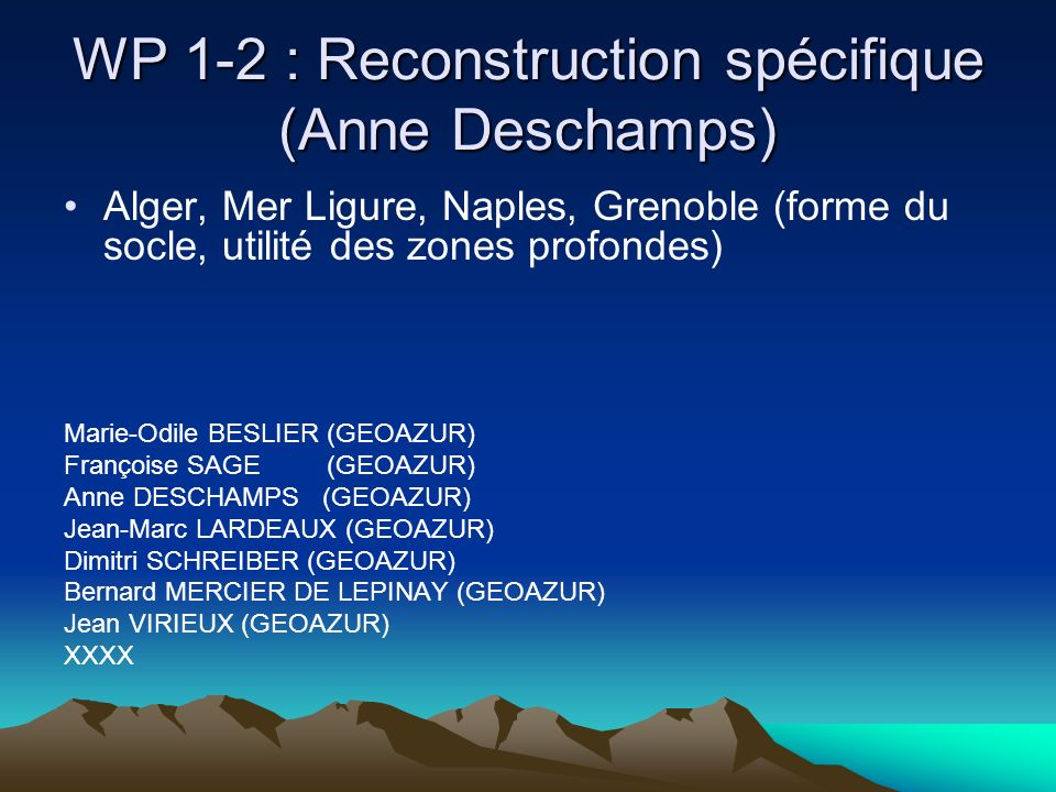 WP 1-2 : Reconstruction spécifique (Anne Deschamps)