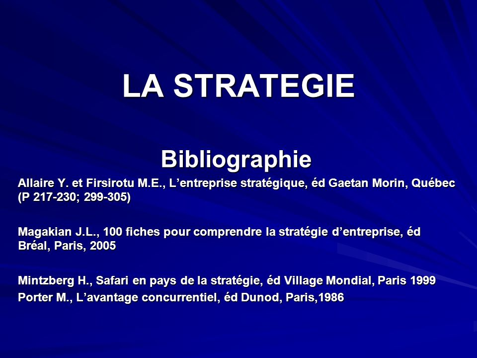 LA STRATEGIE Bibliographie