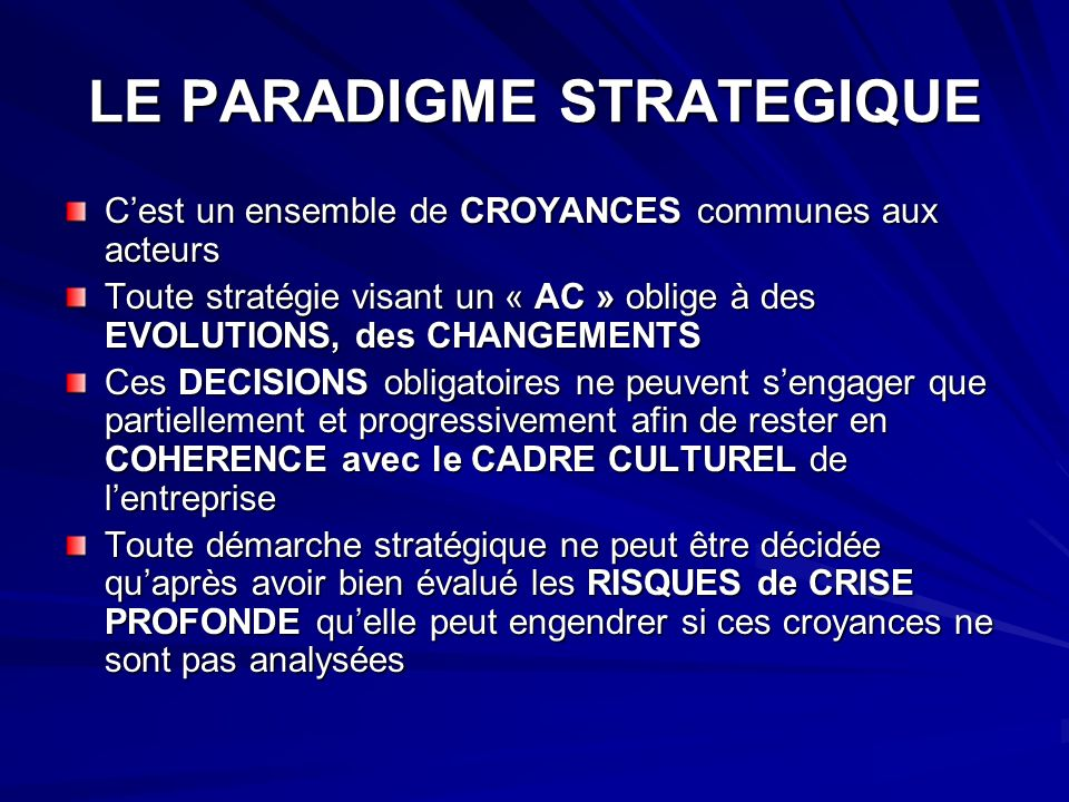 LE PARADIGME STRATEGIQUE