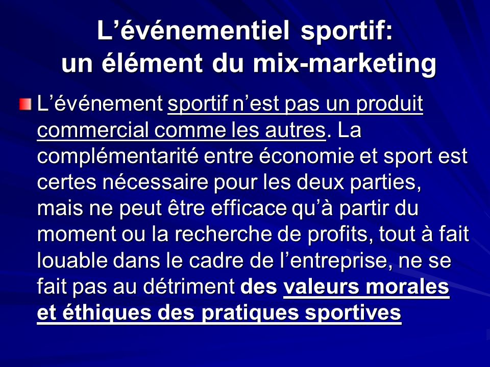 L'événementiel sportif: un élément du mix-marketing